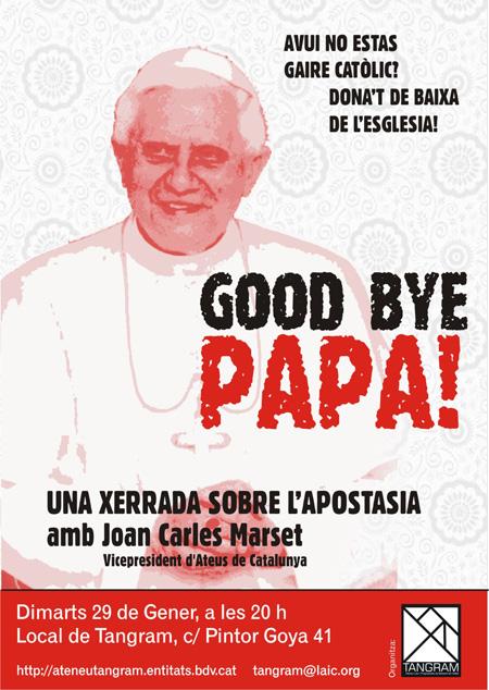 Good Bye Papa!